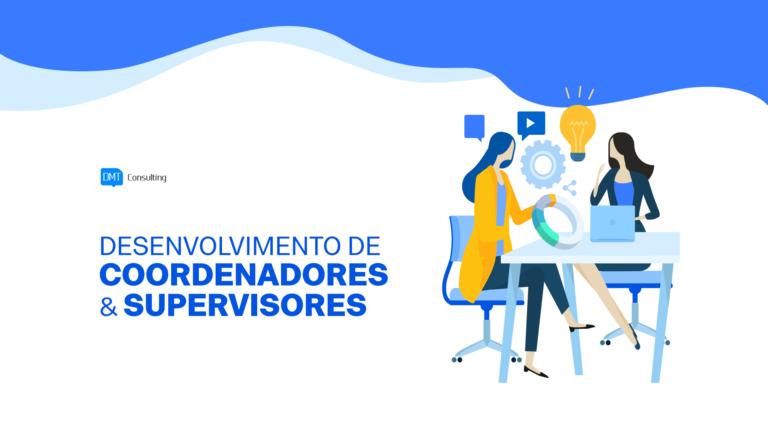 Desenvolvimento de Coordenadores e Supervisores